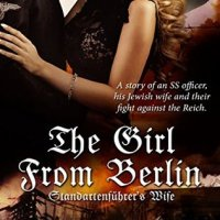 Book Review:  The Girl From Berlin: Standartenführer's Wife by Ellie Midwood