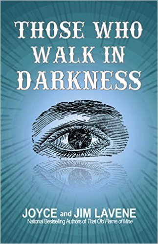 THOSE-WHO-WALK-IN-DARKNESS