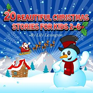 20 Beautiful Christmas Stories for Kids 2-6 (Bedtime Stories for Kids)