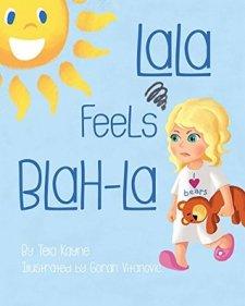 LaLa Feels Blah-La (LaLa's World #1)