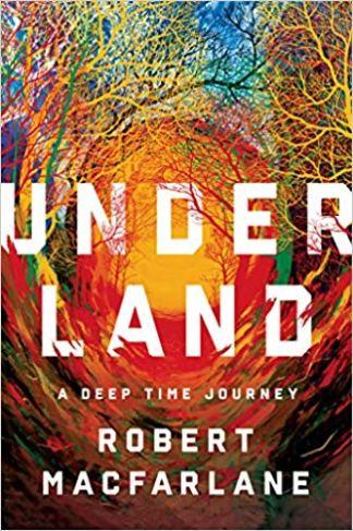 Underland- A Deep Time Journey