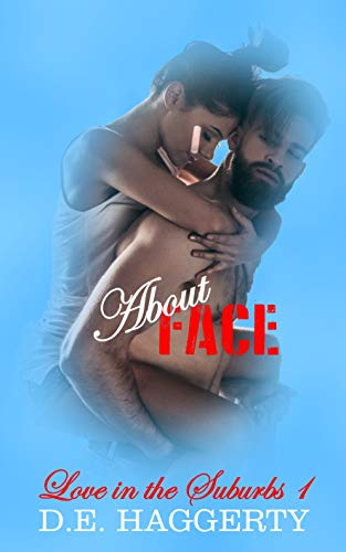 About Face (Love in the Suburbs Book 1)