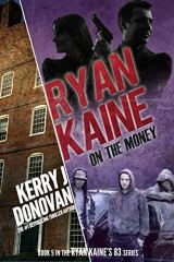 Ryan Kaine On the Money