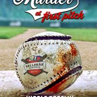 Spotlight - Murder at First Pitch by Nicole Asselin