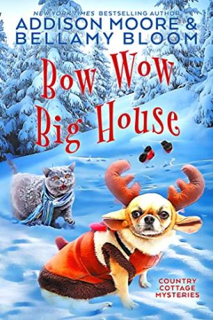 Bow Wow Big House (Country Cottage Mysteries Book 4)