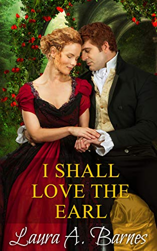 I Shall Love the Earl (Tricking the Scoundrels Book 3)