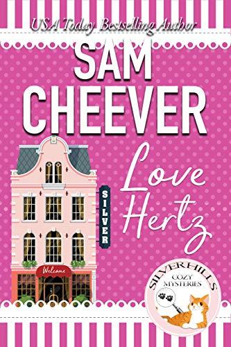 Love Hertz (Silver Hills Cozy Mysteries Book 9)