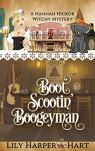 Boot Scootin' Boogeyman (A Hannah Hickok Witchy Mystery Book 3)