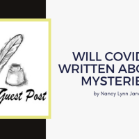 Guest Post: Will Covid be written about in mysteries? by