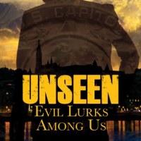 Read an Excerpt: Unseen: Evil Lurks Among Us