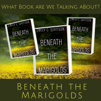 Read an Excerpt: Beneath the Marigolds by Emily C. Whitson